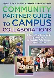 Community Partner Guide to Campus Collaborations: Enhance Your Community By Beco