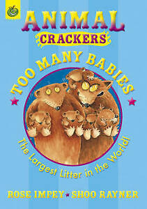 Very Good, Too Many Babies (Animal Crackers), Impey, Rose, Rayner, Shoo, Book
