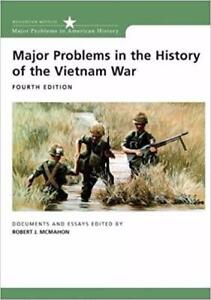 Major Problems in the History of the Vietnam War Documents and Essays 4th Edition