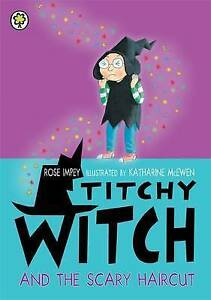 Titchy Witch and the Scary Haircut by Impey, Rose