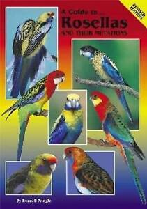 ARK-057 A Guide to Rosellas and their Mutations Breeding Keeping Aviary Parrots