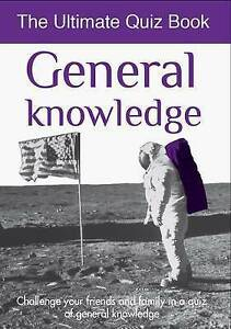 General Knowledge: Ultimate Quiz Book (Ultimate Quiz Books),ACCEPTABLE Book
