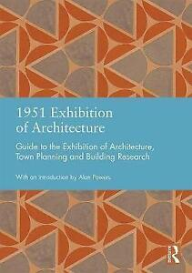 1951 Exhibition of Architecture Guide to the Exhibition of Architecture,
