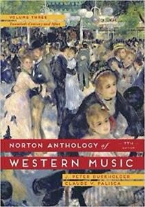 Norton Anthology of Western Music Volume Three The Twentieth Century and After 7th edition