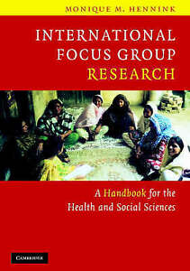 International Focus Group Research: A Handbook for the Health and Social Science