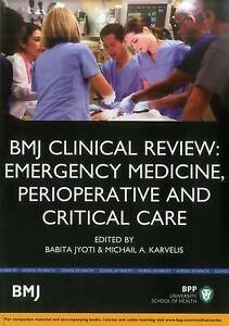 BMJ Clinical Review: Emergency Medicine, Perioperative & Critical Care by...