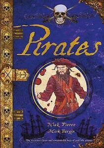 Pirates Notorious Lives Unspeakable Acts Real Life Pi by Pierce Nick -Paperback