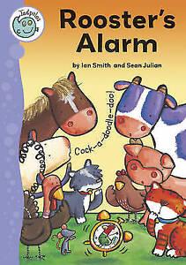 Julian, Sean, Tadpoles: Rooster's Alarm, Very Good Book