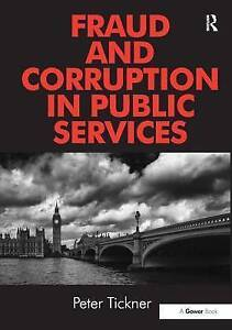 Fraud And Corruption In Public Serv  BOOKH NEW