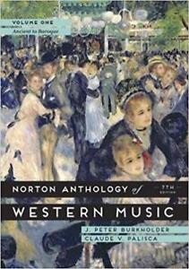 The Norton Anthology of Western Music Volume 1 Ancient to Baroque 7th edition