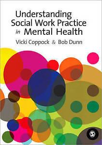 Understanding Social Work Practice in Mental Health by Vicki Coppock & Bob Dunn
