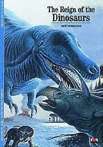 The Reign of the Dinosaurs (New Horizons), I. Mark Paris, Jean-Guy Michard, New