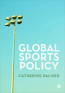 Global Sports Policy by Catherine Palmer (Paperback, 2012)