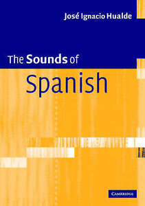 The Sounds of Spanish with Audio CD by Jose Ignacio Hualde Mixed media - Norwich, United Kingdom - Returns accepted Most purchases from business sellers are protected by the Consumer Contract Regulations 2013 which give you the right to cancel the purchase within 14 days after the day you receive the item. Find out more about  - Norwich, United Kingdom