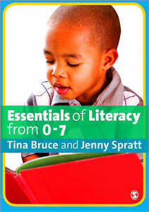 Essentials of Literacy from 0-7: Children's Journeys into Literacy by Bruce, Pr