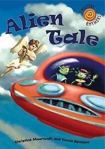 Alien Tale by Christine Moorcroft (Paperback, 2010)