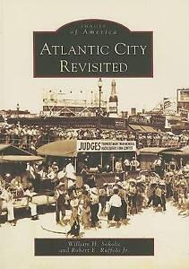 Atlantic City Revisited by William H Sokolic, Robert E Ruffolo Jr (Paperback...