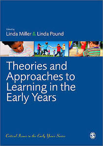Theories and Approaches to Learning in the Early Years by SAGE Publications Ltd
