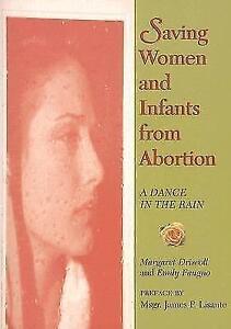Driscoll-Saving Women And Infants From Abort BOOK NEU