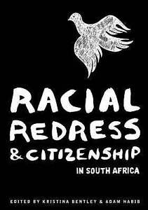 NEW Racial Redress & Citizenship in South Africa