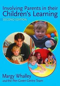 Involving Parents in Their Children's Learning by Margy Whalley (Paperback,...