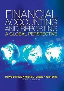 Financial Accounting and Reporting: A Global Perspective by Lebas, Michel, Stol