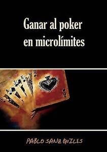 NEW Ganar al poker en microlímites (Spanish Edition) by Pablo Sanz Quiles