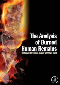 The Analysis of Burned Human Remains, , Very Good Book
