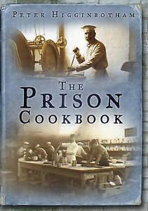 The Prison Cookbook, Higginbotham, Peter, New Book