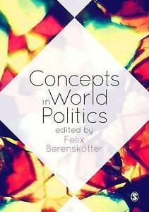 Concepts in World Politics, Felix Berenskoetter