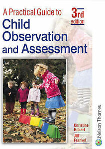 A-Practical-Guide-To-Child-Observation-And-Assessment-ExLibrary