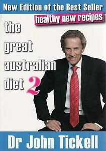 The Great Australian Diet 2: The Healthy Alternative by John Tickell (Paperback,
