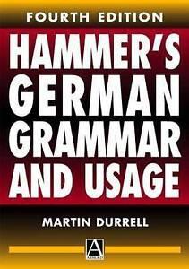 Hammer039s German Grammar and Usage Acceptable Martin Durrell Book - Bilston, United Kingdom - Hammer039s German Grammar and Usage Acceptable Martin Durrell Book - Bilston, United Kingdom