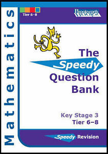 Speedy Question Bank for Key Stage 3 Mathematics: Tier 6-8, Hall, June, Haslam,