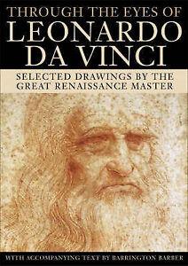NEW BOOK - THROUGH THE EYES OF LEONARDO DA VINCI - Barrington Barber - OZ Seller