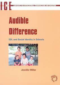 Audible Difference: ESL and Social Identities in Schools (Languages for Intercul