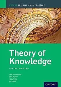 Theory of Knowledge Skills and Practice: Oxford IB Diploma Programme (IB Skills