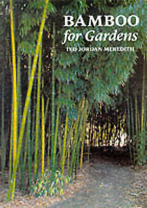 Bamboo for Gardens by Ted Meredith Hardcover Book (English)