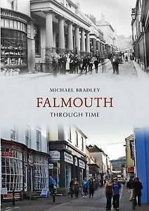 Falmouth Through Time, Michael Bradley