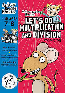 Brodie Andrew-Let`S Do Multiplication And Division 7-8  BOOK NEW