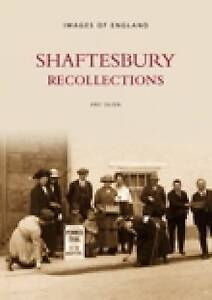 Shaftesbury: Recollections by Eric Olsen (Paperback, 2003)