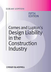 Cornes and Lupton039s Design Liability in the Construction Industry Lupton Sarah - London, United Kingdom - Cornes and Lupton039s Design Liability in the Construction Industry Lupton Sarah - London, United Kingdom