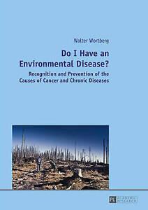 Do I Have An Environmental Disease? Wortberg  Walter 9783631662472