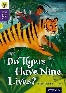 Oxford Reading Tree Story Sparks: Oxford Level 11: Do Tigers Have Nine Lives?...
