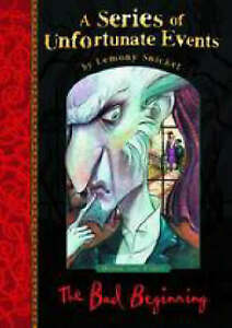 The Bad Beginning (A Series of Unfortunate Events No.1), Lemony Snicket | Hardco