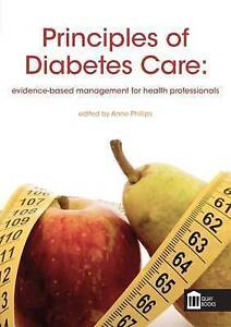 Principles of Diabetes Care: Evidence-Based Management for Health Professionals,