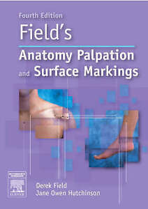 Field's Anatomy, Palpation and Surface Markings by Derek Field, Jane Owen...