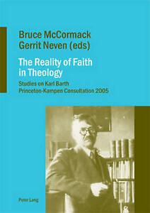 The Reality of Faith in Theology, Bruce McCormack