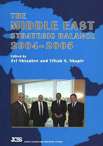 Middle East Strategic Balance: 2004-2005 by Sussex Academic Press (Paperback,...