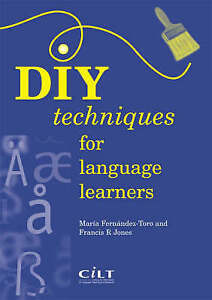 Diy Techniques for Language Learners by Maria Fernandez-Toro